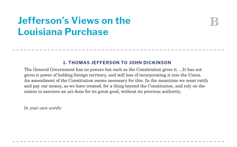 Presidents and the Constitution Handout B Jefferson's Views on the Louisiana Purchase